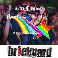 Rainbow Thursday @ Brickyard